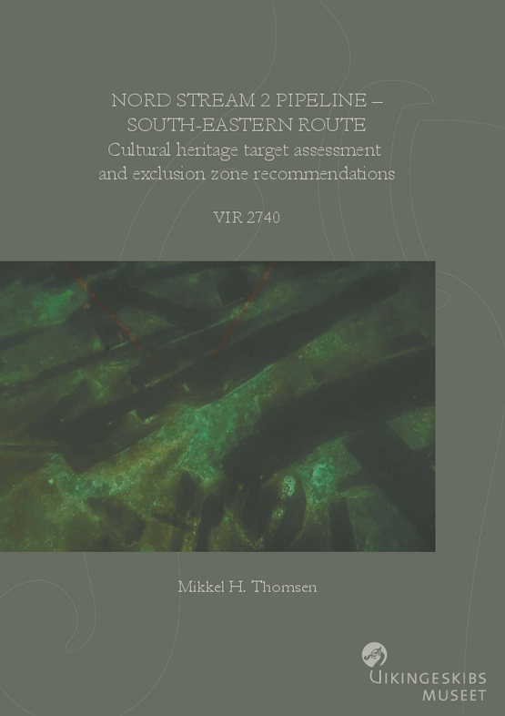 Nord Stream 2 Pipeline – South-Eastern Route. Cultural heritage target assessment and exclusion zone recommendations rapport