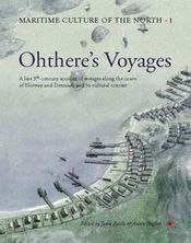 Ohthere's Voyages, edition by J. Bately and A. Englert. Photo Werner Karrasch