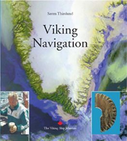 Viking Navigation by S. Thirslund. 2007. Photo Werner Karrasch